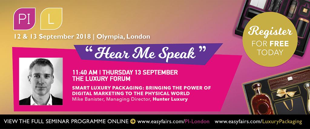 Smart Luxury Packaging Presentation – Luxury Packaging Olympia London 2018